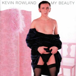 15-Kevin Rowland-si urit cu spume, si prost