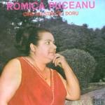 Romica Puceanu Cine nu stie ce-i doru