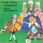 FRATII GRIMM - 1 an