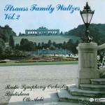 STRAUSS FAMILY WALTZES VOL 2