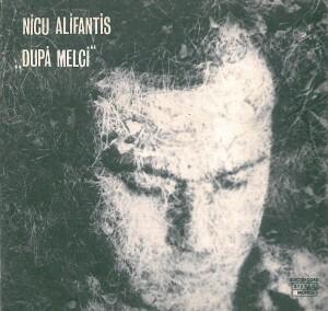 NICU ALIFANTIS DUPA MELCI